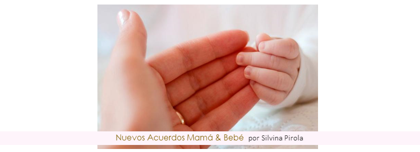 Nuevos Acuerdos entre Mamá & Bebé