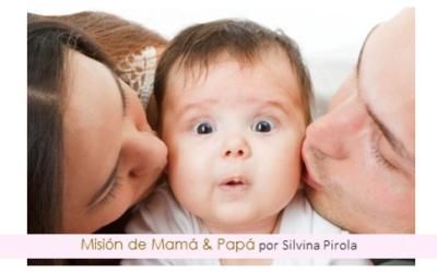 Misión de Mamá & Papá en la vida del Bebé